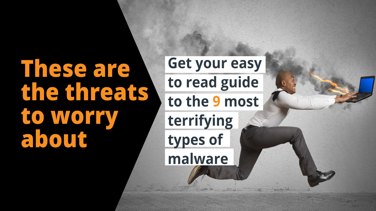 9 Types of Malware to Worry About